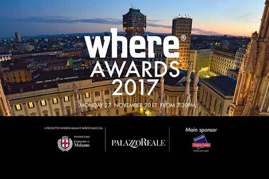 Where Awards 2017 | Where Milan - What to do in Milan