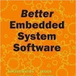 Better Embedded System Software - Book review