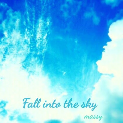 [FREE]Fall Into The Sky by まっしー/Massy