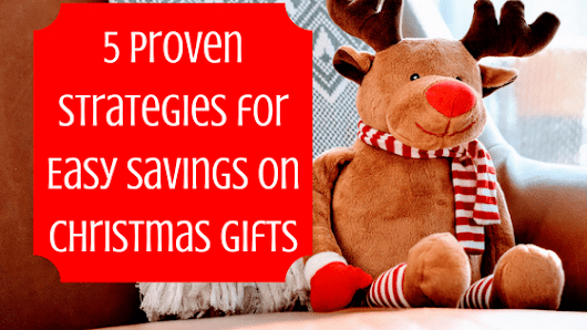 5 Proven Strategies for Easy Savings on Christmas Gifts - Medium Sized Family