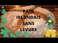 Recette Pain Irlandais