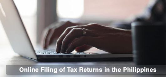How to File Tax Returns Online in the Philippines | Business Tips Philippines