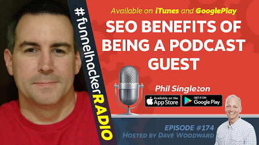 SEO Benefits of Being a Podcast Guest - ClickFunnels