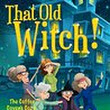 Review: That Old Witch!