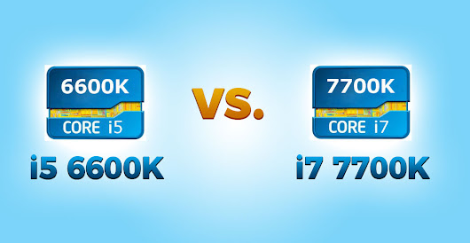 i5 6600K vs i7 7700K | Intel Core CPU Comparison Review