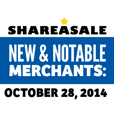 New & Notable Merchants: October 28, 2014 - ShareASale Blog