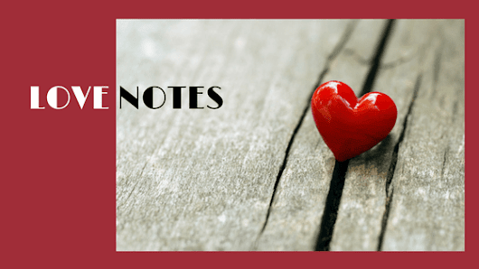 Love Notes to Share With Your Valentine