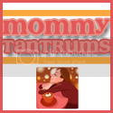 Mommy Tantrums