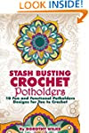 Crocheting: Stash Busting Crochet Pot...