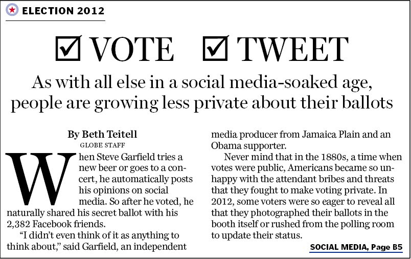 The Boston Globe: As with all else in a social media­soaked age, people are growing less private about their ballots