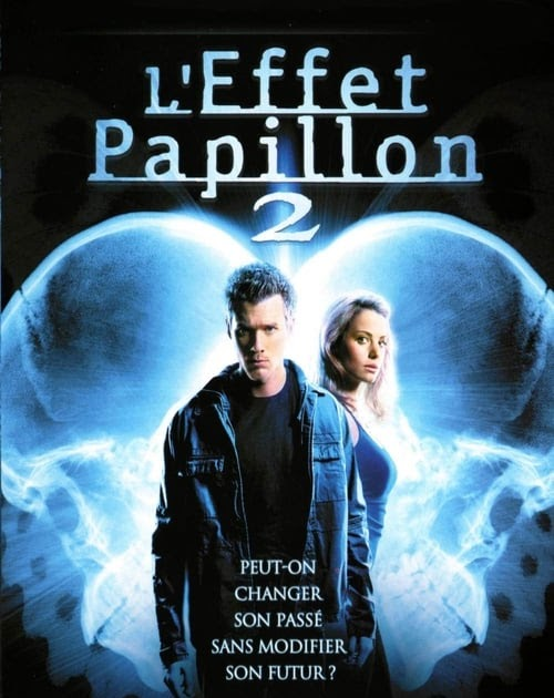 L'effet Papillon Streaming Vf : l'effet, papillon, streaming, L'Effet, (2006), Complet, Ligne