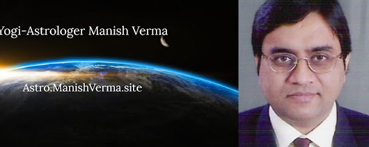 Astrology - Know Yourself & Be Yourself - Yogi-Astrologer Manish Verma