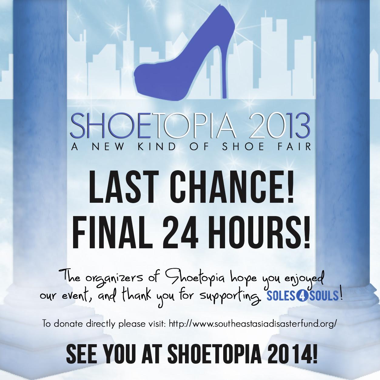 Last Chance to Visit SHOETOPIA 2013!