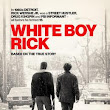 'White Boy Rick': Real Life Crime Drama From the Streets of Detroit