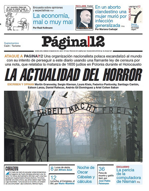 Mar. 4 headline in the Argentine newspaper Página 12, reacting to a lawsuit brought under a controversial Polish law that penalises anyone, anywhere around the world, who states that the Polish State or citizens were complicit in the Holocaust. Credit: Courtesy Página 12