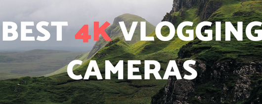 Best 4K Vlogging Cameras For YouTube Buying Guide [TOP 5]