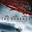 The Surface on DVD, VOD, and DIGITAL HD Sep 1