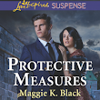 Protective Measures by Maggie K. Black