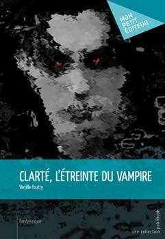 http://lesvictimesdelouve.blogspot.fr/2013/07/clarte-tome-1-letreinte-du-vampire.html