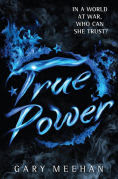 Title: True Power, Author: Gary Meehan