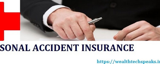 Personal Accident Insurance | WealthtechSpeaks