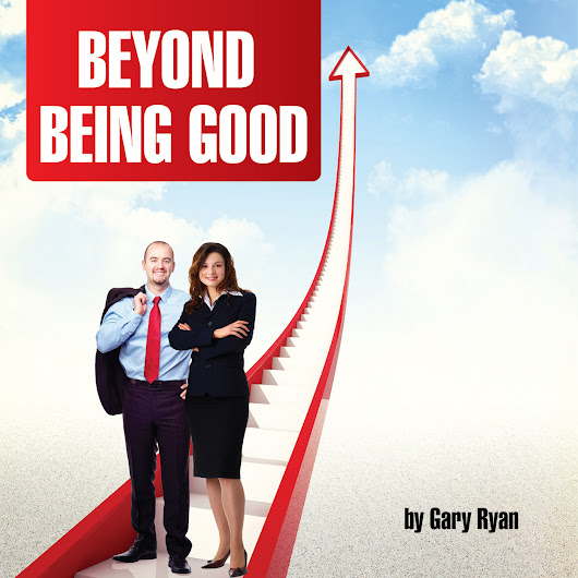Gary Ryan Moving Beyond Being Good® - The Whistleblower Interview