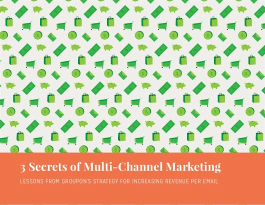 3 Secrets of Multi Channel Marketing