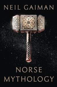 Norse Mythology (inbunden)