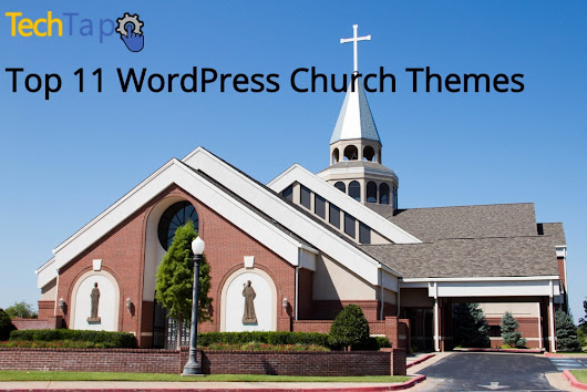 WordPress Church Themes: Make Your THEMES A Reality