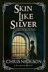 Skin Like Silver: A Tom Harper Victorian police procedural (A Tom Harper Mystery) - Chris Nickson