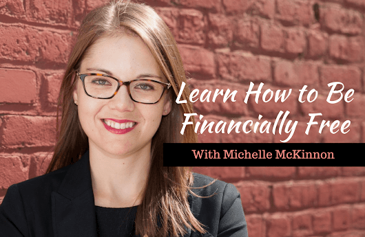 Find Your Financial Freedom with Michelle McKinnon