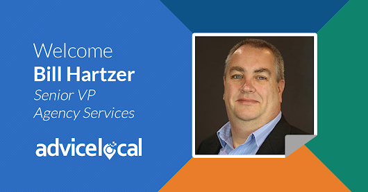 Advice Local Welcomes Bill Hartzer as Senior VP of Agency Services
