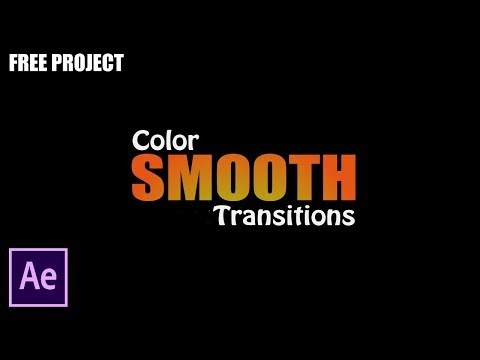 After Effects Tutorial: Color Smooth Transitions - No Plugin (Free Project)