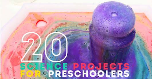 20 Science Projects for Preschoolers - Babble Dabble Do