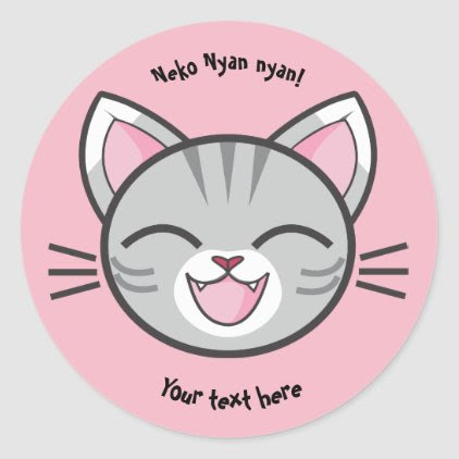 Neko Nyan Nyan Round Stickers (Add your own text)
