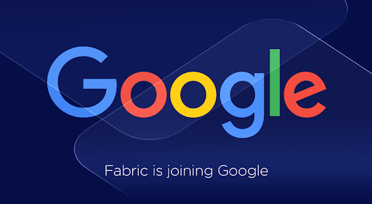 Fabric is Joining Google
