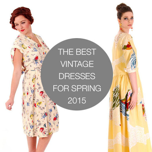 The Best Vintage Dresses for Spring 2015 - We Heart Vintage Directory