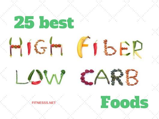 25 best high-fiber low-carb foods - FITNESS SPORTS