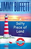 A Salty Piece of Land, by Jimmy Buffett