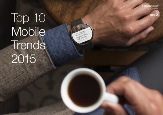 Top 10 Mobile Trends 2015