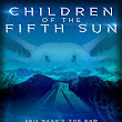 Book Tour: Children of the Fifth Sun by Gareth Worthington