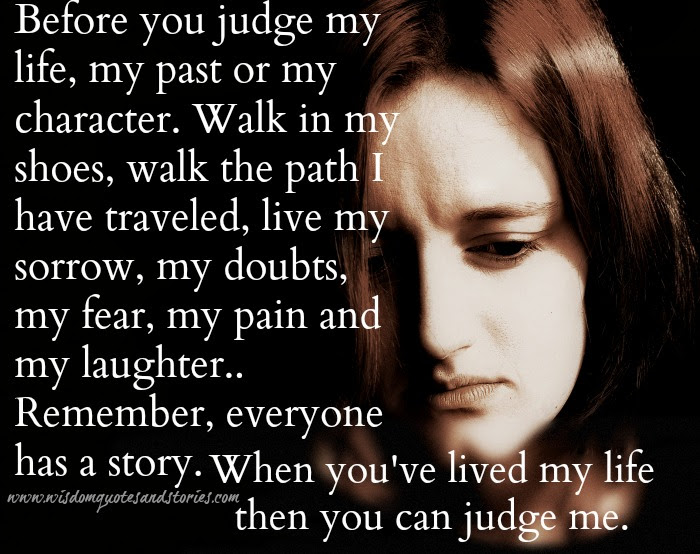 Quotes About Before You Judge 52 Quotes