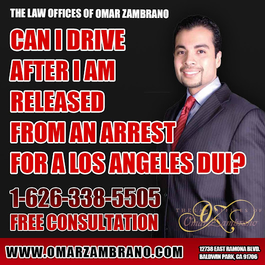 The Law Offices of Omar Zambrano - Call for a Free Consultation — Can I drive after I am released from an arrest for...