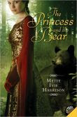 http://www.barnesandnoble.com/w/princess-and-the-bear-mette-ivie-harrison/1100602082?ean=9780061553165