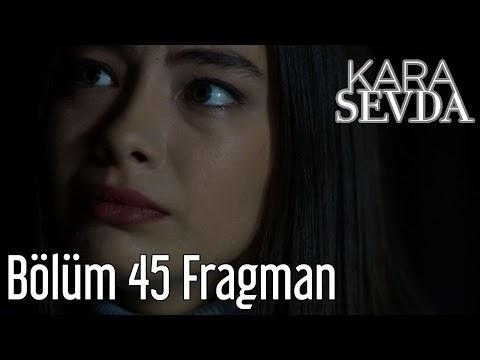 Kara Sevda 45.Bölüm 23 Kasim 2016 İzle Full HD