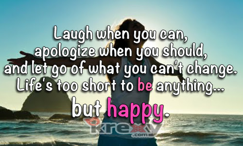 Inspirational Quotes Laugh When You Can Apologize When Y Krexy