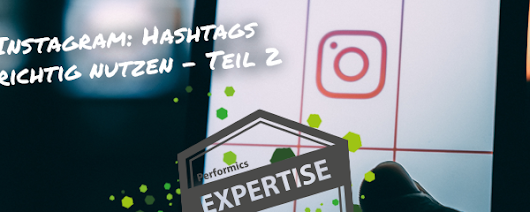 Branded Hashtags auf Instagram – so geht's! - Performics