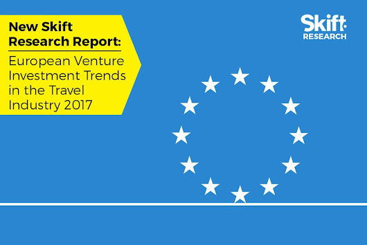 New Research Report: European Venture Investment Trends in the Travel Industry 2017