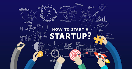 How to Start a Startup: Approach to a Successful Startup