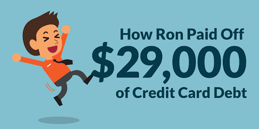 How Ron Hart Paid Off $29,000 in Credit Card Debt